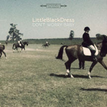 Little Black Dress - Don't Worry Baby (VINYL 7 INCH)