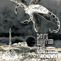 Dove Hunter - The Southern Unknown (CD)