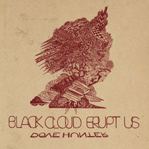 Dove Hunter - Black Cloud Erupt Us (CD)