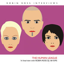 Human League - Interview With Robin Ross 18/10/95 (CD)