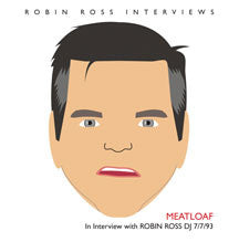 Meatloaf - Interview With Robin Ross 7/7/93 (CD)