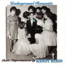 Randy Klein - Underground Romantic (CD)