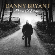 Danny Bryant - Means Of Escape (CD)