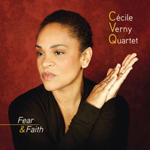 Cecile/quartet Verny - Fear & Faith (CD)