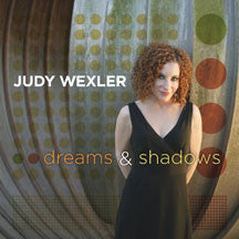 Judy Wexler - Dreams & Shadows (CD)