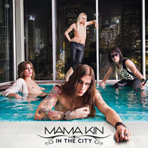 Mama Kin - In The City (CD)