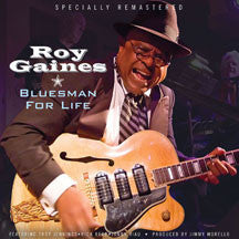 Roy Gaines - Bluesman For Life (VINYL ALBUM)