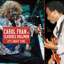 Carol Fran & Clarence Hollimon - It's About Time (CD)