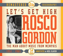 Rosco Gordon - Let's Get High: the Man About Music From Memphis (CD)