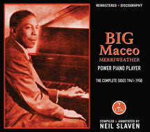 Big Maceo Merriweather - Power Piano Player: the Complete Sides 1941-1950 (CD)