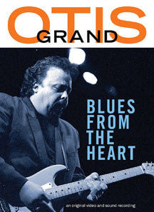 Otis Grand - Blues From the Heart (DVD)