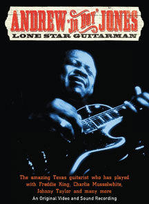 Andrew 'junior Boy' Jones - Lone Star Guitarman (DVD)