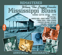 When the Levee Breaks: Mississippi Blues Rare Cuts 1926-41 (CD)