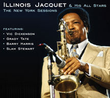 Illinois Jacquet - The New York Sessions (CD)