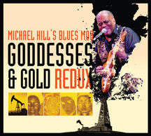 Michael Hill - Goddesses & Gold Redux (CD)