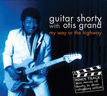 Guitar Shorty - My Way Or the Highway (CD)