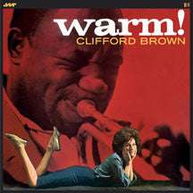 Clifford Brown - Warm! + 2 Bonus Tracks (VINYL ALBUM)