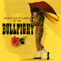 Sounds Of The Bullfight (CD)