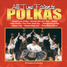 Al Soyka Orchestra - All Time Favorite Polkas (CD)