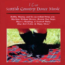 Bobby Murray - I Love Scottish Country Dance Music (CD)