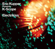 Eric Kupper Presents K-Scope - Electrikiss (CD)