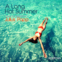 Long Hot Summer Mixed & Selected By Julius Papp (CD)