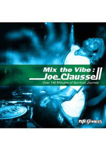 Joe Claussell - Mix The Vibe: Spiritual Journey (CD)
