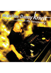 Danny Krivit - Mix The Vibe: Music is My Sanctuary (CD)