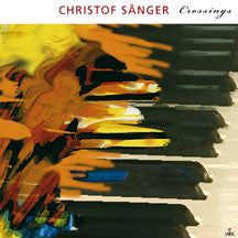 Christof Sanger - Crossings (CD)