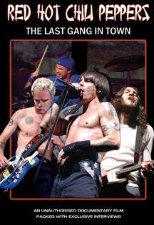 Red Hot Chili Peppers - Last Gang In Town Unauthorized (DVD)