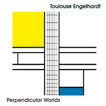Toulouse Engelhardt - Perpendicular Worlds (CD)