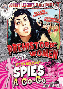 Johnny Legend's Deadly Doubles: Prehistoric Women/spies A-go-go (DVD)