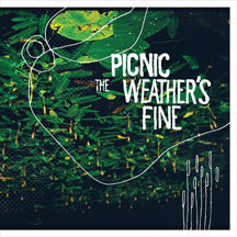 Picnic - The Weather's Fine (VINYL ALBUM)