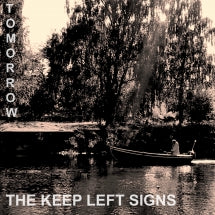 Keep Left Signs - Tomorrow (VINYL ALBUM)