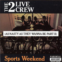 2 Live Crew - Sports Weekend (CD)