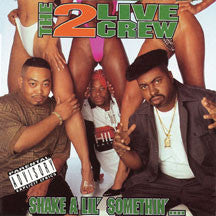 2 Live Crew - Shake A Lil' Somethin' (CD)
