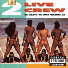 2 Live Crew - As Nasty As They Wanna Be (VINYL ALBUM)