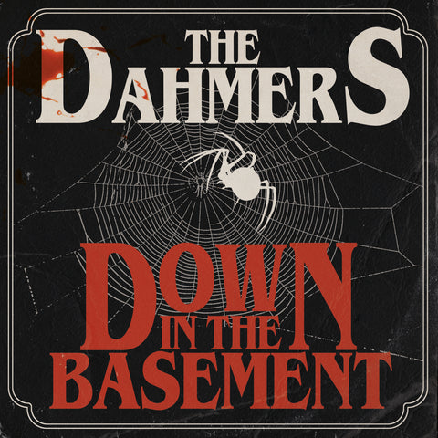 Dahmers - Down In The Basement (VINYL ALBUM)