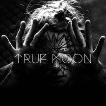 True Moon - True Moon (VINYL ALBUM)
