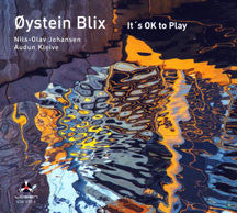 Blix, Oystein - It's Ok To Play (CD)