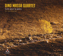 Dino Massa Qrt - Suite Pour Le Piano For Jazz Quartet (CD)