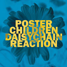 Poster Children - Daisychain Reaction (VINYL ALBUM)