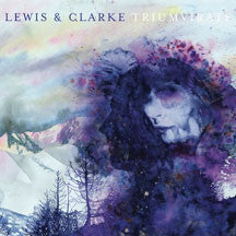 Lewis & Clarke - Triumvirate (CD)