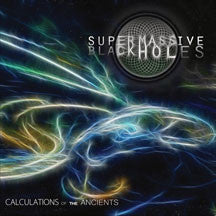 Super Massive Black Hole - Calculations Of The Ancients (papersleeve) (CD)