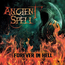 Ancient Spell - Forever In Hell (CD)