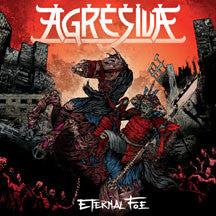 Agresiva - Eternal Foe + Bonus Tracks (CD)