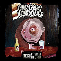 Chronic Hangover - Nero Inferno Italiano (CD)