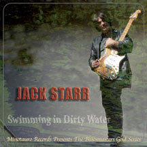 Jack Starr - Swimming In Dirty Water (CD)