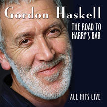 Gordon Haskell - The Road To Harry's Bar - All Hits Live (CD)