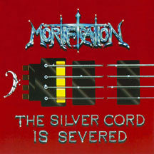 Mortification - The Silver Cord Is Severed/10 Years Live Not Dead (CD)